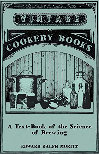 9781445586137: A Text-Book of the Science of Brewing