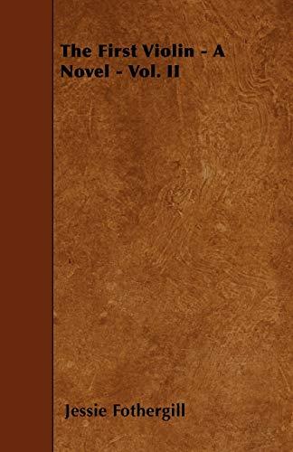 9781445598611: The First Violin - A Novel - Vol. II