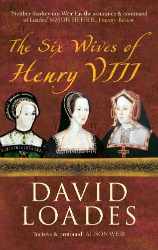 9781445600499: The Six Wives of Henry VIII