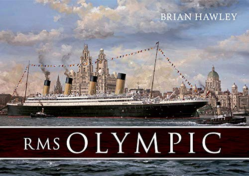 RMS Olympic (Paperback): Brian Hawley