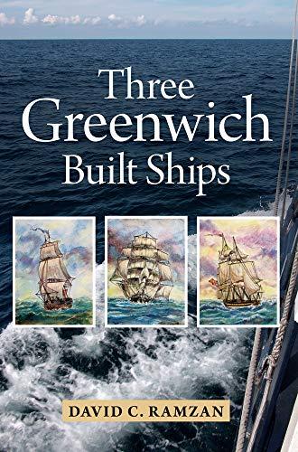 9781445600963: Three Greenwich Built Ships