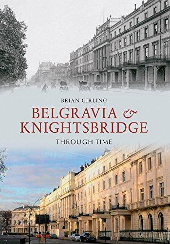 Belgravia Knightsbridge Through Time (Paperback): Brian Girling
