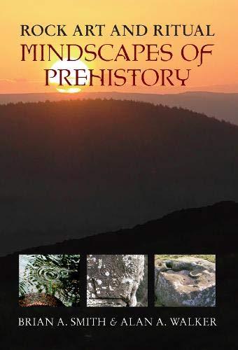 9781445601885: Rock Art & Ritual: Mindscapes of Prehistory: 2