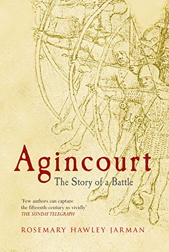 9781445602332: Agincourt: The Story of a Battle