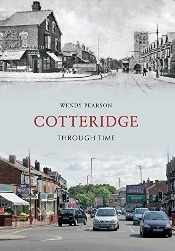 9781445602387: Cotteridge Through Time
