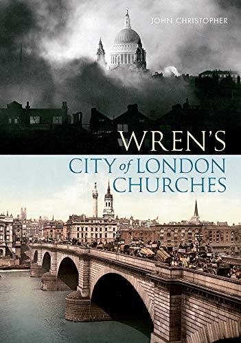 9781445602509: Wren's City of London Churches