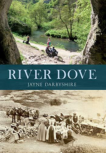 The River Dove: Darbyshire, Jayne