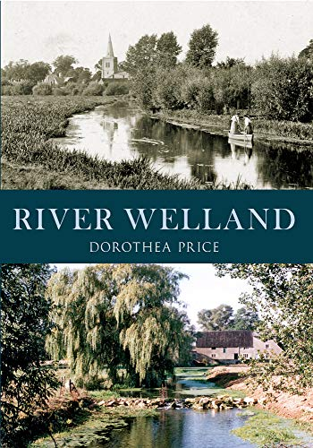 River Welland: Dorothea Price