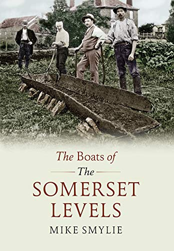 9781445603896: The Boats of the Somerset Levels