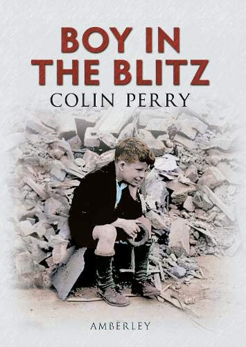 Boy in the Blitz: Colin Perry