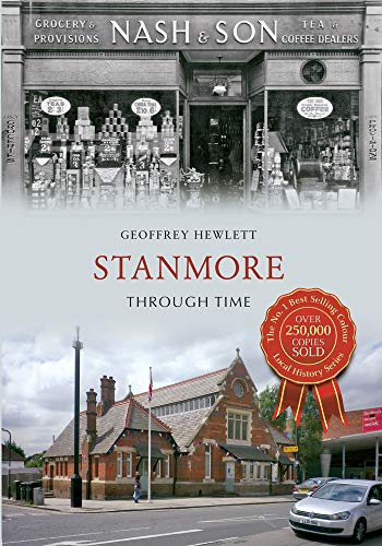 9781445605425: Stanmore Through Time