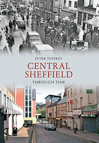 Central Sheffield Through Time