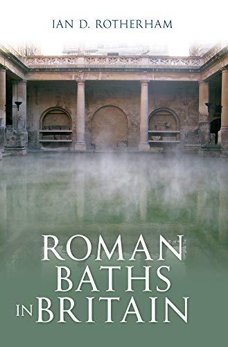 9781445606576: Roman Baths in Britain