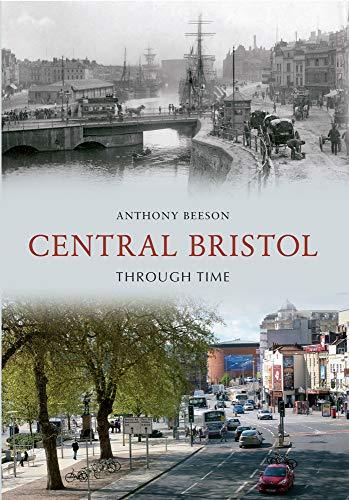 9781445608259: Central Bristol Through Time