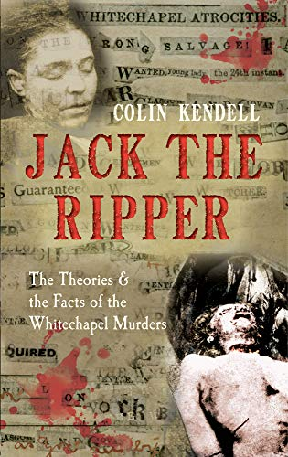 9781445608440: Jack the Ripper: The Theories & the Facts of the Whitechapel Murders
