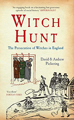 9781445608617: Witch Hunt: The Persecution of Witches in England