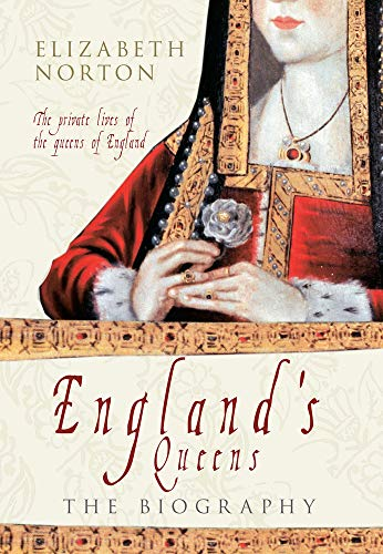 9781445609041: England's Queens: The Biography