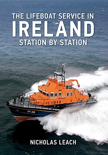 9781445609720: The Lifeboat Service in Ireland: Station by Station