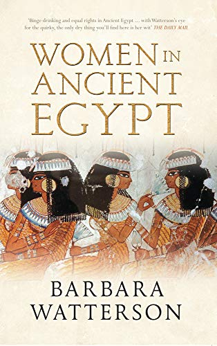 9781445610207: Women in Ancient Egypt