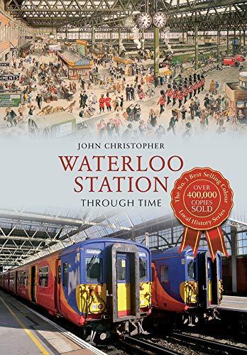 Waterloo Station (Through Time): Christopher, John