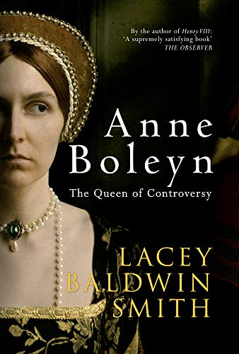 9781445610238: Anne Boleyn: The Queen of Controversy