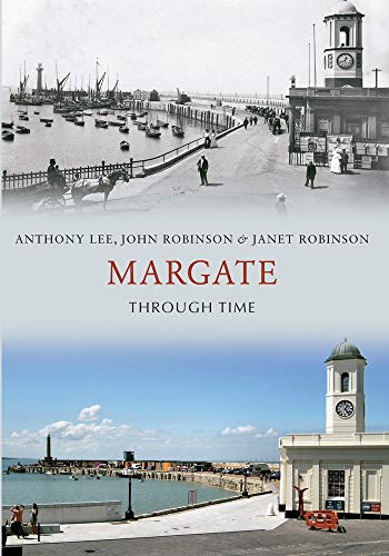 9781445610764: Margate Through Time