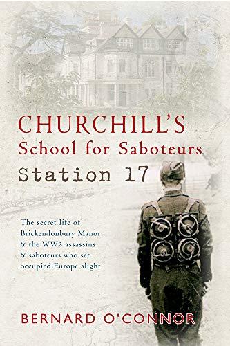 9781445611549: Churchill's School for Saboteurs: Station 17