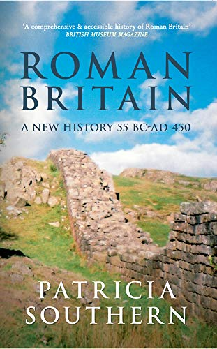 Roman Britain: A New History 55 BC-AD
