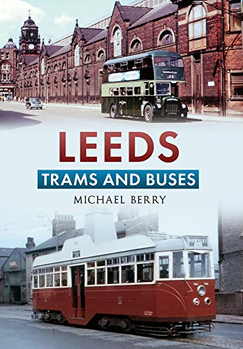 Leeds Trams and Buses (1445614847) by Berry, Michael