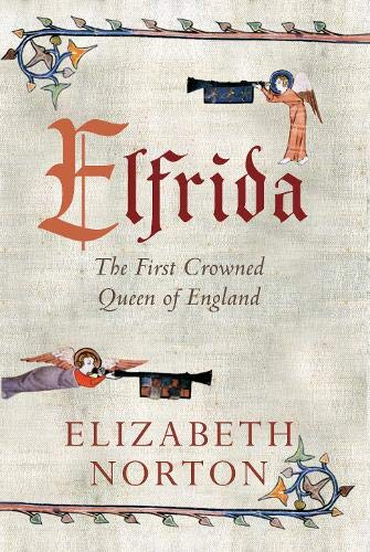 9781445614861: Elfrida: The First Crowned Queen of England