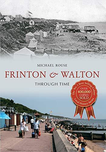 Frinton & Walton Through Time: Rouse, Mike