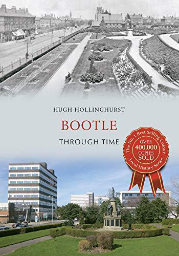 Bootle Through Time: Hollinghurst, Hugh