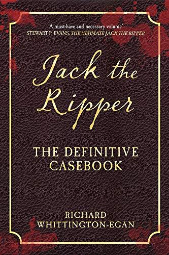 Jack the Ripper: The Definitive Casebook: Whittington-Egan, Richard