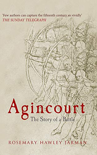9781445619750: Agincourt: The Story of a Battle