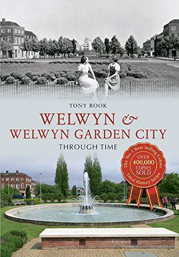 9781445620848: Welwyn & Welwyn Garden City Through Time