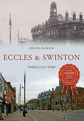 9781445620947: Eccles & Swinton Through Time