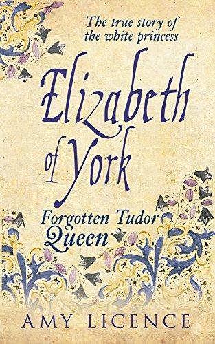 9781445633145: Elizabeth of York: The Forgotten Tudor Queen