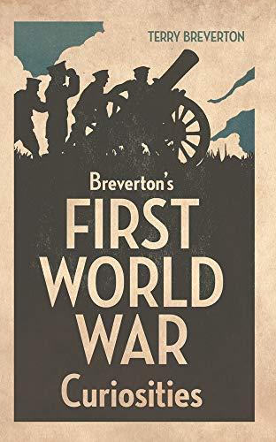 9781445633411: Breverton's First World War Curiosities
