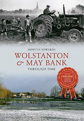 Wolstanton & May Bank Through Time: Edwards, Mervyn