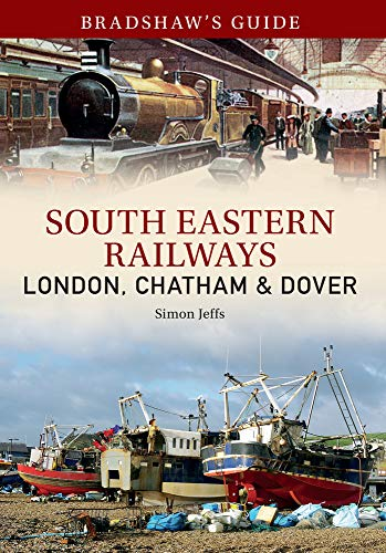 Bradshaw'S Guide South East Railways