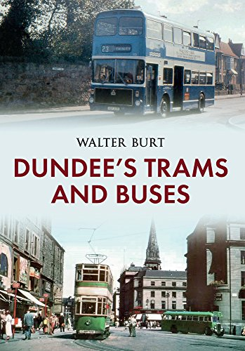 Dundee's Trams and Buses: Walter Burt