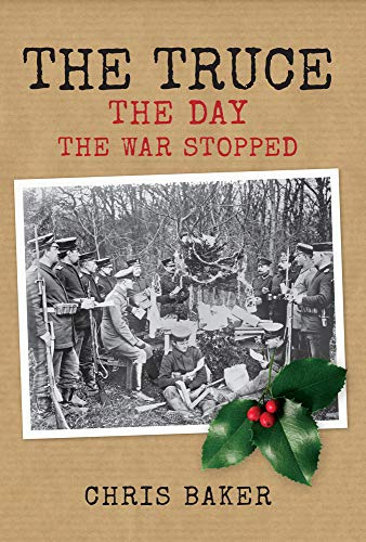 9781445634906: The Truce: The Day the War Stopped
