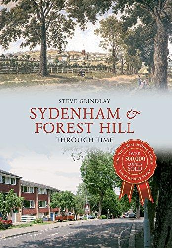 Sydenham and Forest Hill Through Time: Grindlay, Steve