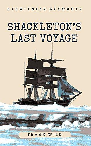 Shackleton's Last Voyage: Frank Wild
