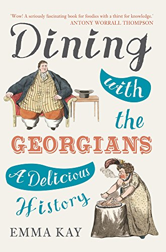 Dining with the Georgians: A Delicious History