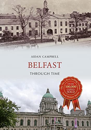 Belfast Through Time (Paperback)