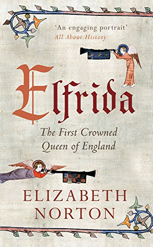 9781445637655: Elfrida: The First Crowned Queen of England