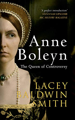 9781445637914: Anne Boleyn: The Queen of Controversy
