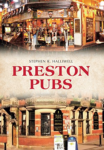 Preston Pubs: Halliwell, Stephen R