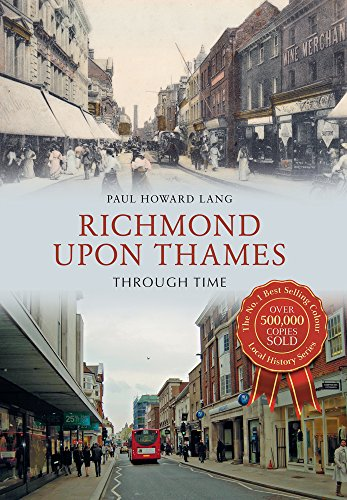 Richmond Upon Thames Through Time: Lang, Paul Howard